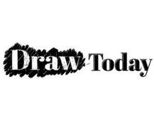DRAW TODAY