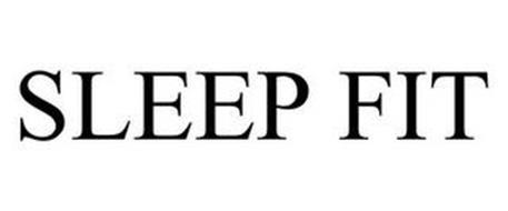 SLEEP FIT