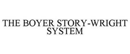 THE BOYER STORY-WRIGHT SYSTEM