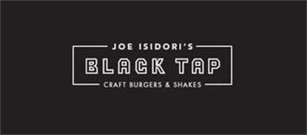 JOE ISIDORI'S BLACK TAP CRAFT BURGERS & SHAKES