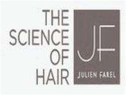 THE SCIENCE OF HAIR JF JULIEN FAREL