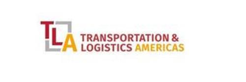 TLA TRANSPORTATION & LOGISTICS AMERICAS