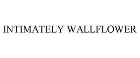 INTIMATELY WALLFLOWER