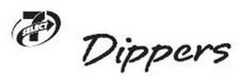 7-SELECT DIPPERS
