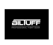 BILTUFF PROFESSIONAL FIGHT GEAR