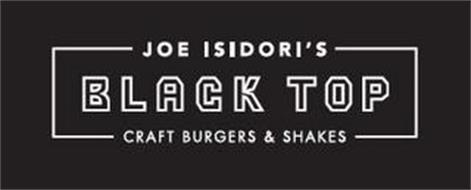 JOE ISIDORI'S BLACK TOP CRAFT BURGERS & SHAKES