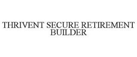 THRIVENT SECURE RETIREMENT BUILDER