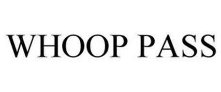 WHOOP PASS