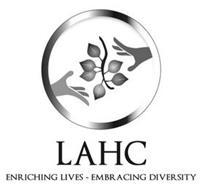 LAHC ENRICHING LIVES - EMBRACING DIVERSITY
