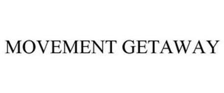 MOVEMENT GETAWAY