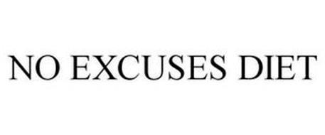 NO EXCUSES DIET