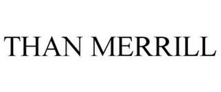 THAN MERRILL