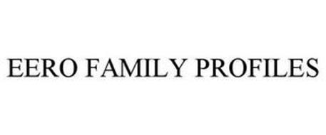 EERO FAMILY PROFILES