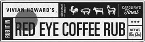 VIVIAN HOWARD'S GOES GREAT WITH CAROLINA'S FINEST RUB IT IN RED EYE COFFEE RUB NET WT. 85G (3OZ)