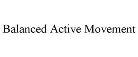 BALANCED ACTIVE MOVEMENT