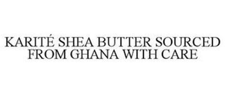 KARITÉ SHEA BUTTER SOURCED FROM GHANA WITH CARE