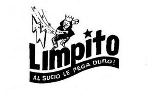 LIMPITO AL SUCIO LE PEGA DURO!