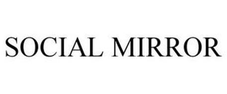 SOCIAL MIRROR