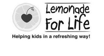 LEMONADE FOR LIFE HELPING KIDS IN A REFRESHING WAY!