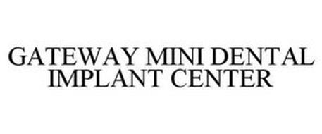 GATEWAY MINI DENTAL IMPLANT CENTER