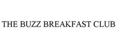 THE BUZZ BREAKFAST CLUB