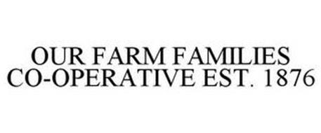 OUR FARM FAMILIES CO-OPERATIVE EST. 1876