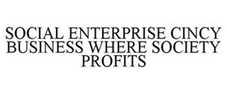 SOCIAL ENTERPRISE CINCY BUSINESS WHERE SOCIETY PROFITS