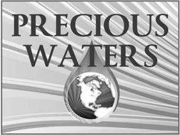 PRECIOUS WATERS