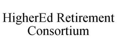 HIGHERED RETIREMENT CONSORTIUM