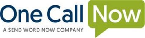 ONE CALL NOW A SEND WORD NOW COMPANY