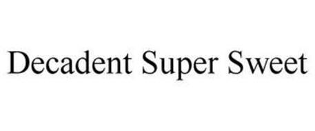DECADENT SUPER SWEET