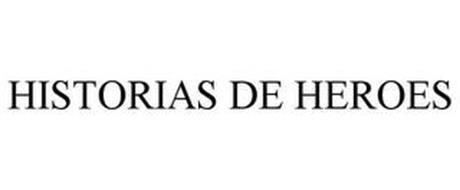 HISTORIAS DE HEROES