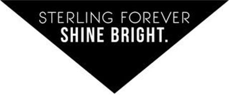STERLING FOREVER SHINE BRIGHT.