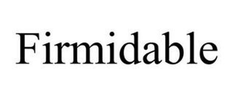 FIRMIDABLE