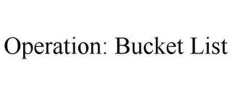 OPERATION: BUCKET LIST