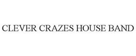 CLEVER CRAZES HOUSE BAND