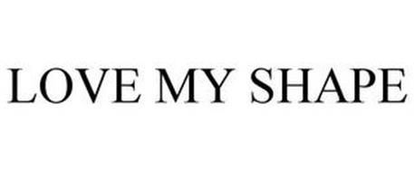 LOVE MY SHAPE