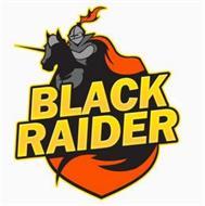 BLACK RAIDER