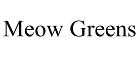 MEOW GREENS