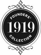 FOUNDERS' 1919 COLLECTION