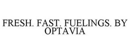 FRESH. FAST. FUELINGS. BY OPTAVIA