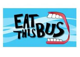 EAT THIS BUS