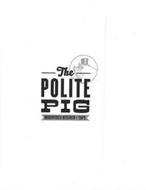 THE POLITE PIG WOODFIRED KITCHEN + TAPS