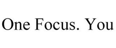 ONE FOCUS. YOU