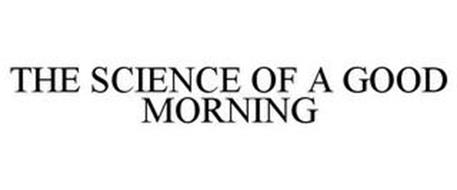 THE SCIENCE OF A GOOD MORNING