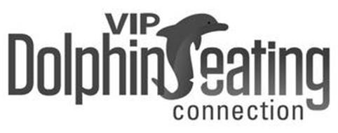 VIP DOLPHIN SEATING CONNECTION