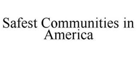 SAFEST COMMUNITIES IN AMERICA