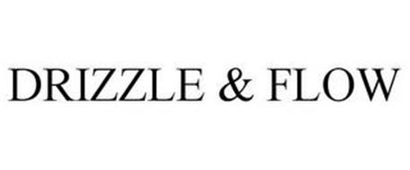 DRIZZLE & FLOW