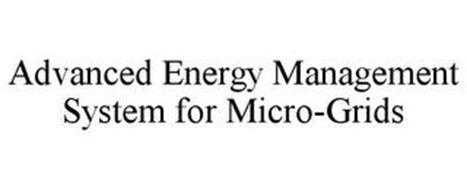 ADVANCED ENERGY MANAGEMENT SYSTEM FOR MICRO-GRIDS