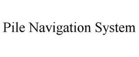 PILE NAVIGATION SYSTEM